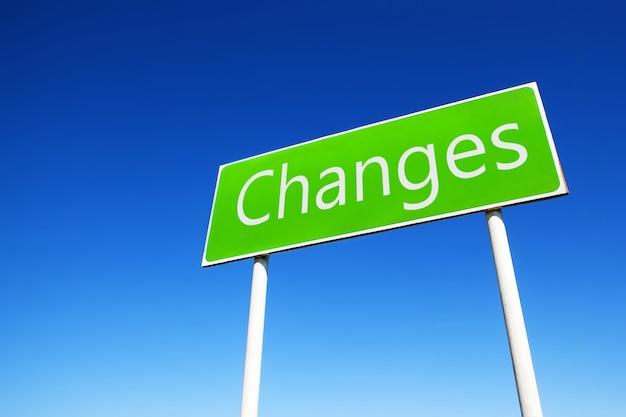 I cambiamenti stanno arrivando cartello stradale