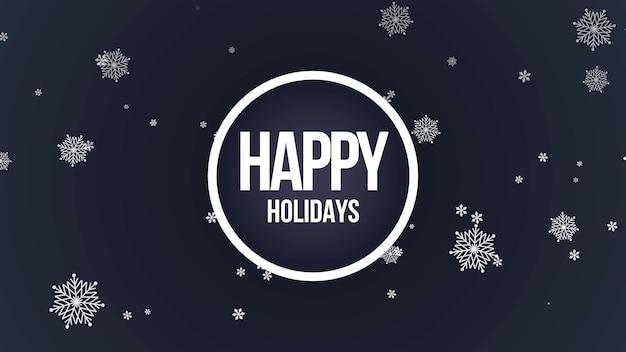 Testo di buone feste del primo piano con i fiocchi di neve e cerchio sul fondo della neve. modello di stile di illustrazione 3d di lusso ed elegante per le vacanze invernali