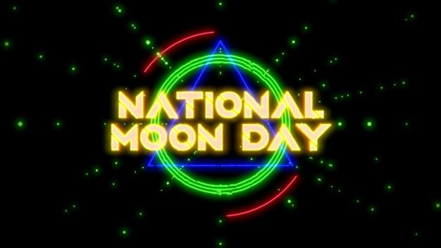 Primo piano national moon day testo con triangolo futuristico e linee al neon, sfondo astratto. stile di illustrazione 3d elegante e lussuoso per il tema del cosmo e della fantascienza