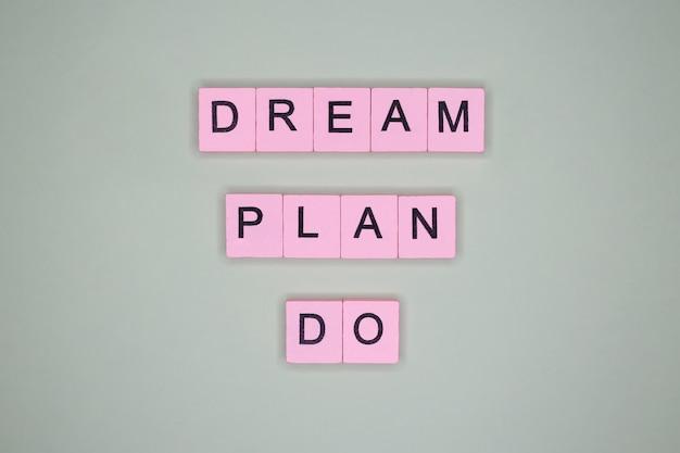 Piano da sogno fare. citazione motivazionale.