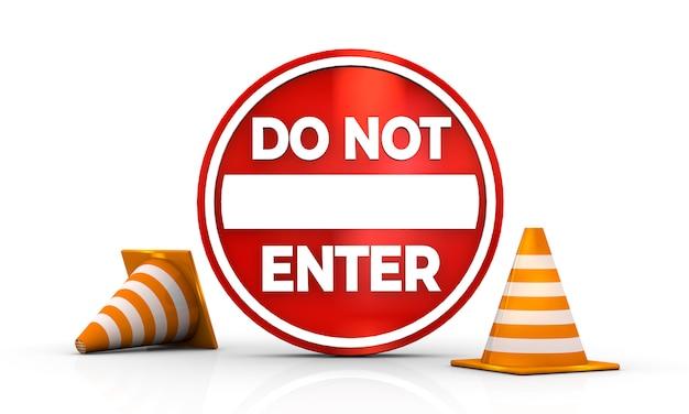 Non entri nel segno isolato nella rappresentazione bianca dell'illustrazione del fondo 3d