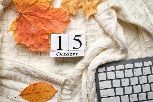 Quindicesimo giorno del mese di autunno del calendario ottobre