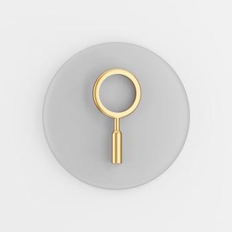 Icona di lente d'ingrandimento d'oro in stile cartone animato. tasto rotondo grigio rendering 3d, elemento dell'interfaccia utente ux dell'interfaccia.