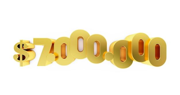 Sette milioni (7000000) dollari d'oro. 7 milioni di dollari, 7 milioni di $