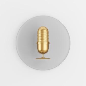 Icona del microfono vintage dorato. tasto rotondo grigio rendering 3d, elemento dell'interfaccia utente ux dell'interfaccia.