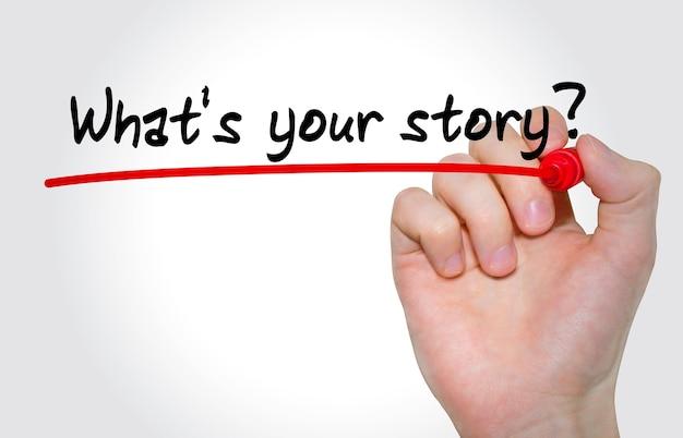 Iscrizione di scrittura a mano che cosa è la tua storia con un pennarello