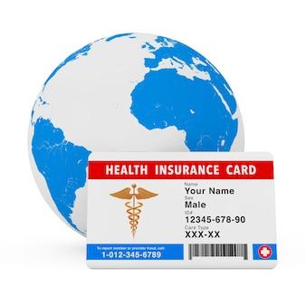 Concetto di tessera sanitaria di assicurazione sanitaria davanti al globo terrestre su uno sfondo bianco. rendering 3d