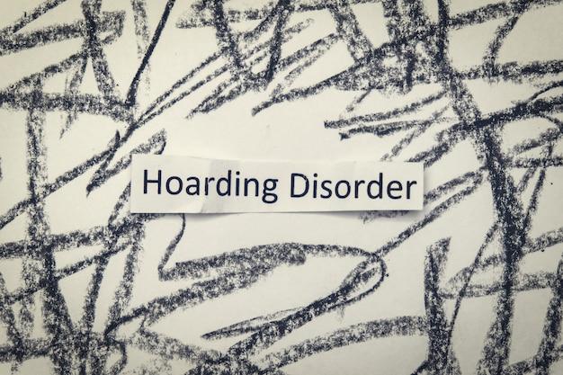 Problema di salute mentale del segno scritto a mano del disturbo di accumulo quando le persone raccolgono cose inutili diverse