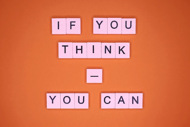 Se pensi, puoi. citazione motivazionale