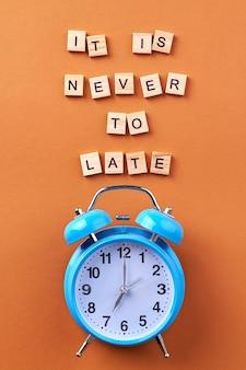 Non è mai troppo tardi.