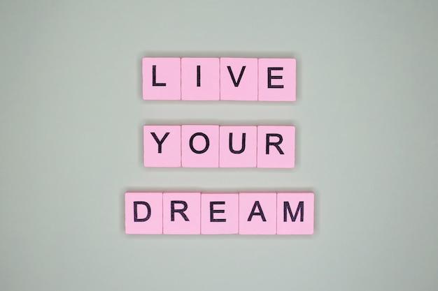 Vivi il tuo sogno. citazione motivazionale.