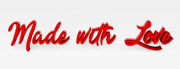 Fatto con amore. una frase calligrafica. logo 3d nello stile della calligrafia a mano su uno sfondo bianco uniforme con ombre. rendering 3d.