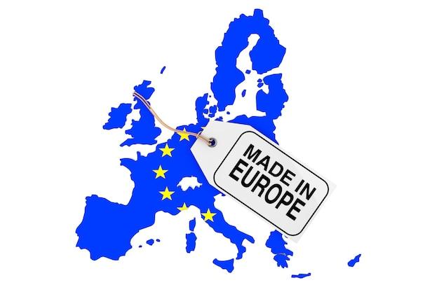 Mappa dell'europa con bandiera e tag vendita made in europea su sfondo bianco. rendering 3d