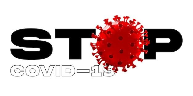 Modello di covid-19 in parola stop su sfondo bianco, concetto di diffusione della pandemia, virus 2020, medicina, assistenza sanitaria. epidemia mondiale, quarantena e isolamento, protezione. copyspace. Foto Premium