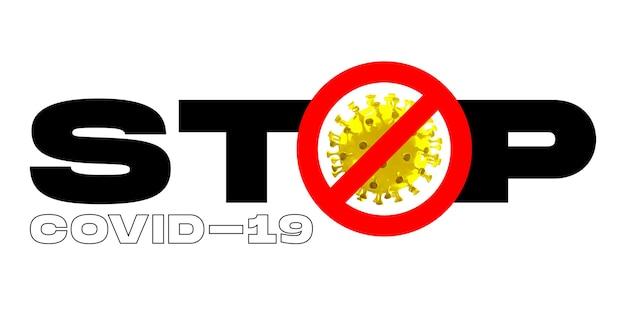 Modello di covid-19 in parola stop su sfondo bianco, concetto di diffusione della pandemia, virus 2020, medicina, assistenza sanitaria. epidemia mondiale, quarantena e isolamento, protezione, penitenza. copyspace. Foto Premium
