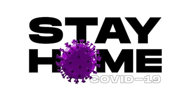 Modello di covid-19 in parole stai a casa su sfondo bianco, concetto di diffusione della pandemia, virus 2020, assistenza sanitaria. epidemia mondiale con crescita, quarantena e isolamento, protezione. copyspace. Foto Premium