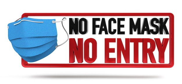 Nessuna maschera facciale nessuna politica di ingresso segno rendering 3d.
