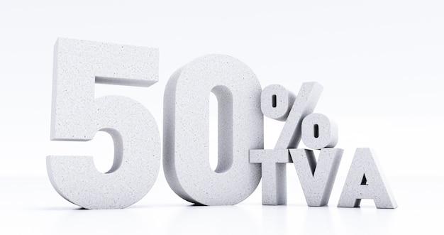 Numero 50 percento di tva scritto in 3d, cinquanta percento di tva isolato su sfondo bianco, rendering 3d