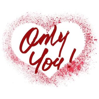 Only you - cuore rosso con stencil -- illustrazione raster