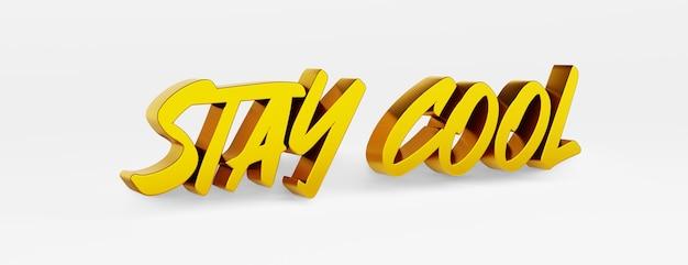 Stai fresco. una frase calligrafica. logo 3d oro su sfondo bianco con ombre.
