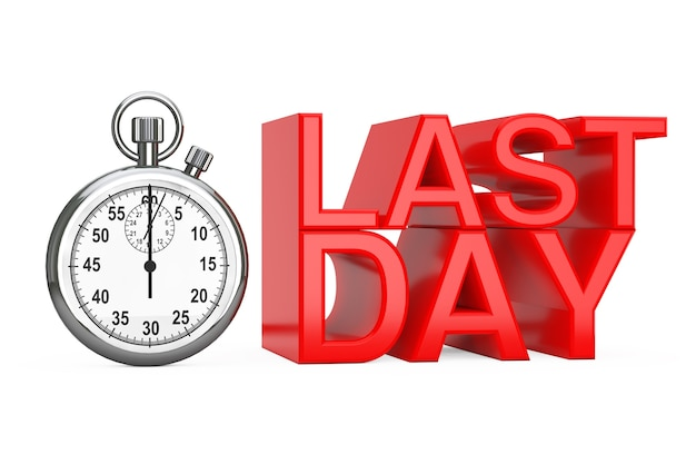 Cronometro con segno rosso dell'ultimo giorno su sfondo bianco. rendering 3d