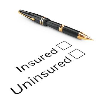 Concetto di indagine. elenco di controllo assicurato o non assicurato con penna stilografica dorata su sfondo bianco. rendering 3d