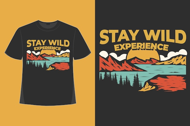 T-shirt design di soggiorno selvaggio esperienza montagna natura disegnata a mano stile retrò illustrazione vintage