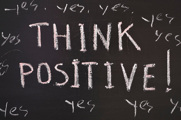 Pensa positivo, cita sulla lavagna