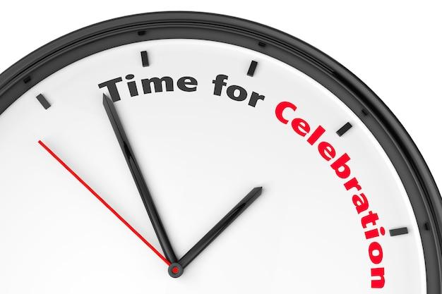 Tempo per il concetto di celebrazione. orologio moderno con insegna su sfondo bianco