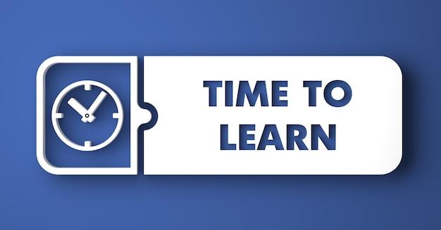 Tempo per imparare il concetto. pulsante bianco su sfondo blu in stile design piatto.