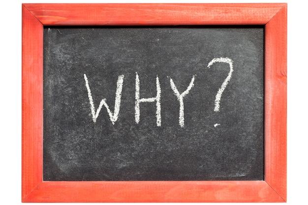 Perché domanda scritta a mano sulla lavagna vintage