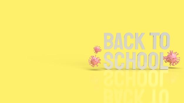 Il legno torna al testo scolastico in colore giallo e virus per covid 19 nella rappresentazione 3d di concetto di scuola