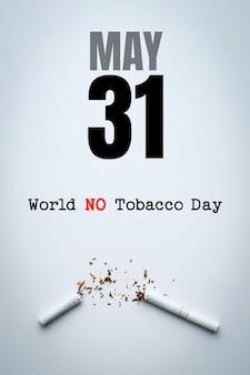 Giornata mondiale senza tabacco scritte su sfondo bianco. smetti di fumare concetto