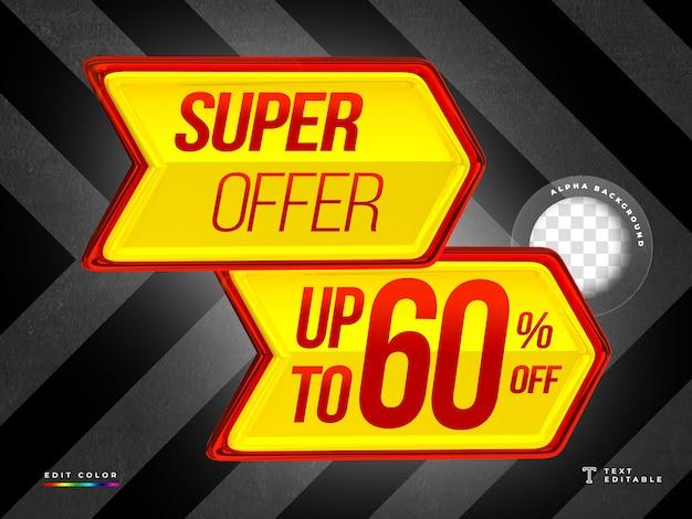 Rendering 3d a forma di freccia con super offerta e design del cartellino del prezzo