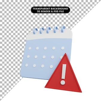 Illustrazione 3d di un semplice calendario a icone con punto esclamativo sul triangolo
