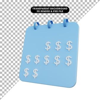 Illustrazione 3d calendario oggetto semplice con icona denaro dollaro