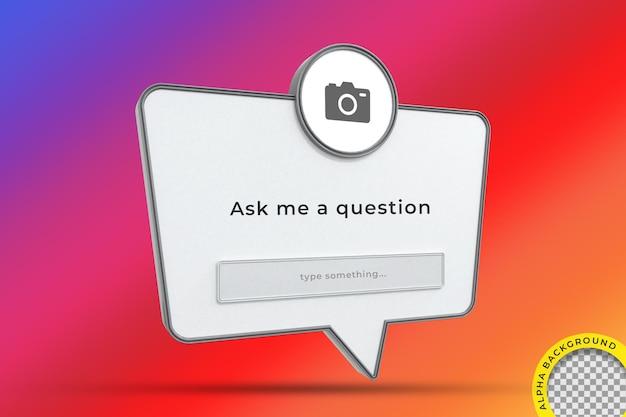 Fammi una domanda cornice dell'interfaccia rendering 3d sui social media di instagram