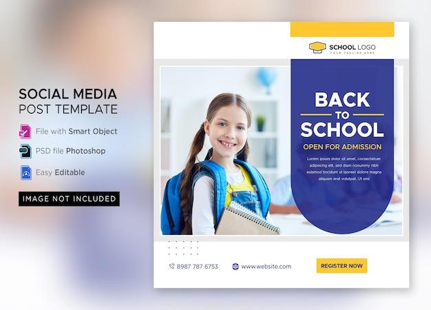 Ritorno a scuola marketing per l'ammissione ai social media post o modello di volantino quadrato psd premium