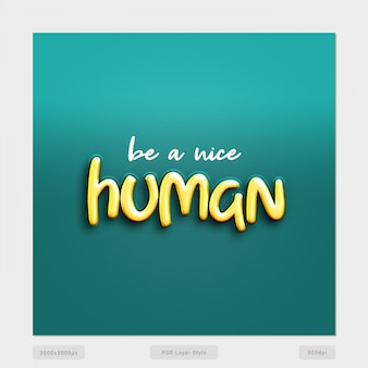 Be a nice human quote text style effect