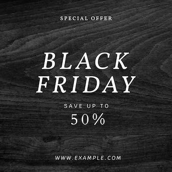 Annuncio del black friday su modello instagram con texture in legno