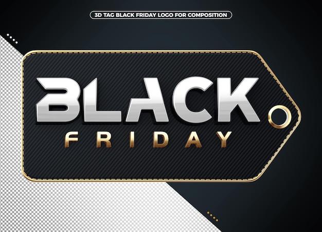 Logo tag 3d argento venerdì nero con oro per composizione
