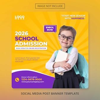 Modello di banner educativo social media psd ammissione alla scuola torna all'accademia scolastica