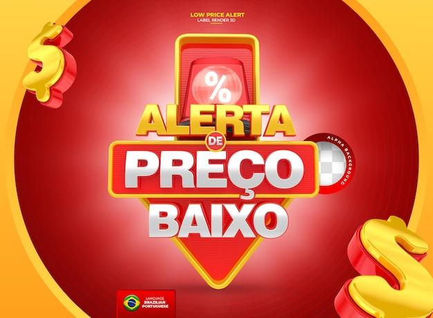 Etichetta l'avviso lowprice per la campagna di marketing nel design del modello in brasile nel rendering 3d portoghese