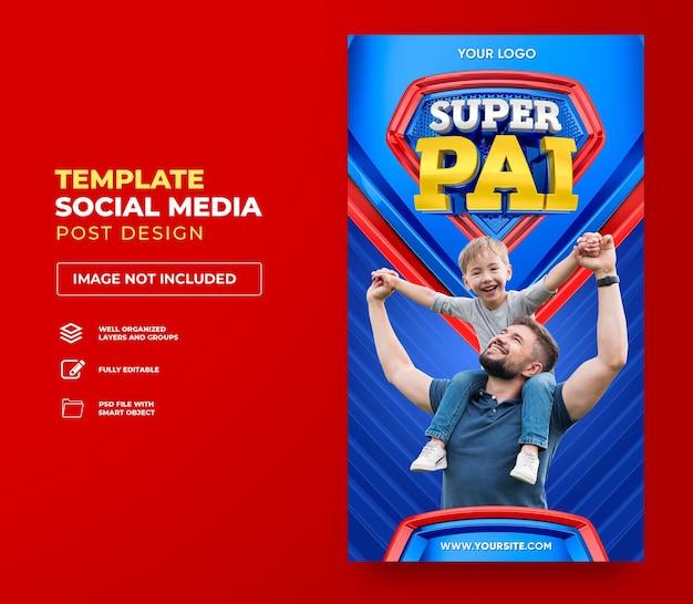 Post social media super papà in brasile modello di rendering 3d design in portoghese felice festa del papà