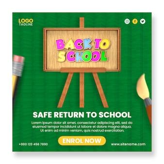 Ritorno sicuro ai social media di ammissione alla scuola modello di banner post instagram con elementi 3d