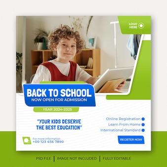 Ammissione alla scuola e ritorno a scuola post sui social media o design di banner modello premium