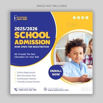 Modello di post sui social media di marketing per l'ammissione alla scuola o banner web
