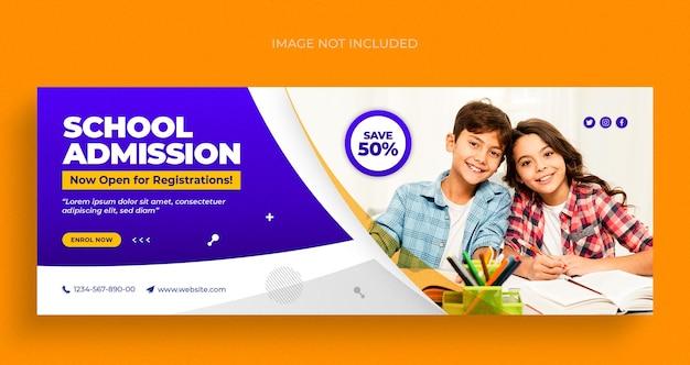 Volantino per banner web di social media per l'ammissione alla scuola e modello di progettazione di foto di copertina di facebook
