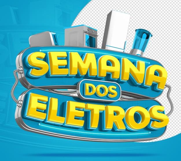Semana dos eletros selo 3d para venda de produtos eletrnicos lojas varejo comercio