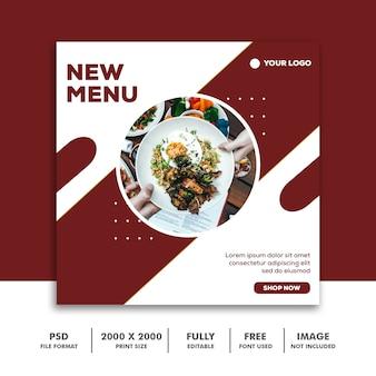 Social media post template banner quadrato per instagram, ristorante cibo pulito elegante nuovo menu moderno